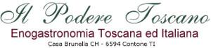 Enogastronomia Toscana ed Italiana – Il Podere Toscano – CH